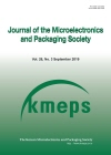 마이크로전자 및 패키징 학회지 = Journal of the Microelectronics and Packaging Society