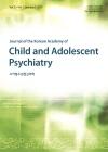 소아청소년정신의학 = Journal of the Korean Academy of Child and Adolescent Psychiatry