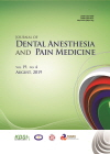Journal of dental anesthesia and pain medicine