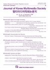멀티미디어학회논문지 = Journal of Korea Multimedia Society