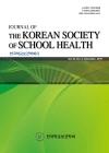 韓國學校保健學會誌 = The Journal of the Korean society of school health