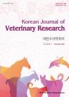 大韓獸醫學會誌 = Korean journal of veterinary research