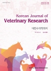 大韓獸醫學會誌 = Korean journal of veterinary research